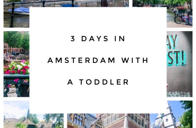3 Days in Amsterdam with a Toddler