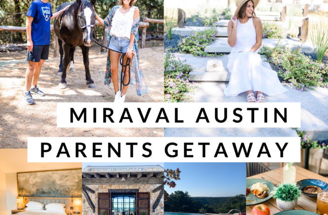 Miraval Austin Parents Getaway