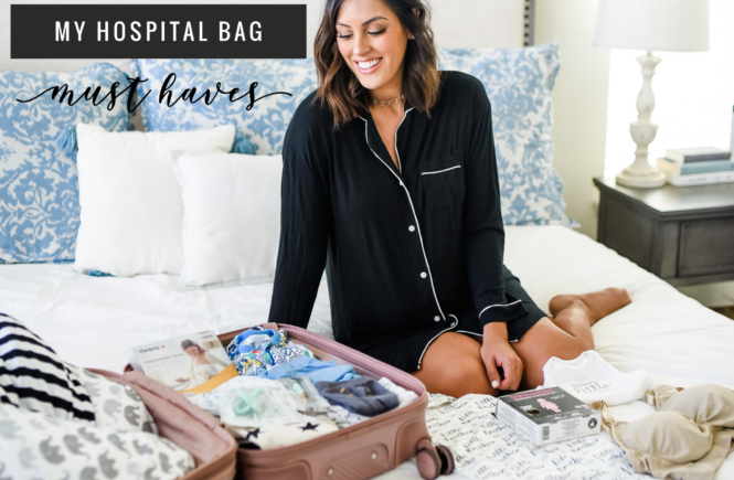 Hospital Bag Must Haves STYLE THE GIRL
